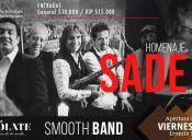 Smooth Band tributo a Sade, Club Chocolate