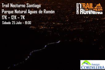 Trail Nocturno Santiago - 25 de Julio 2015