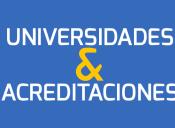 Admisión 2014: Universidades & Acreditaciones