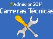 Admisión 2014: Carreras técnicas, una buena alternativa