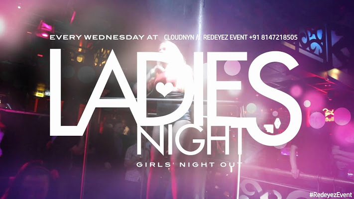 Wednesday Ladies Night at CLOUDNYN | Redeyez Event