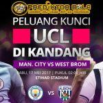 Prediksi Bola Manchester City vs West Bromwich Albion 17 Mei 2017