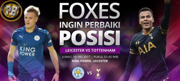 Prediksi Bola Leicester City vs Tottenham Hotspur 19 Mei 2017