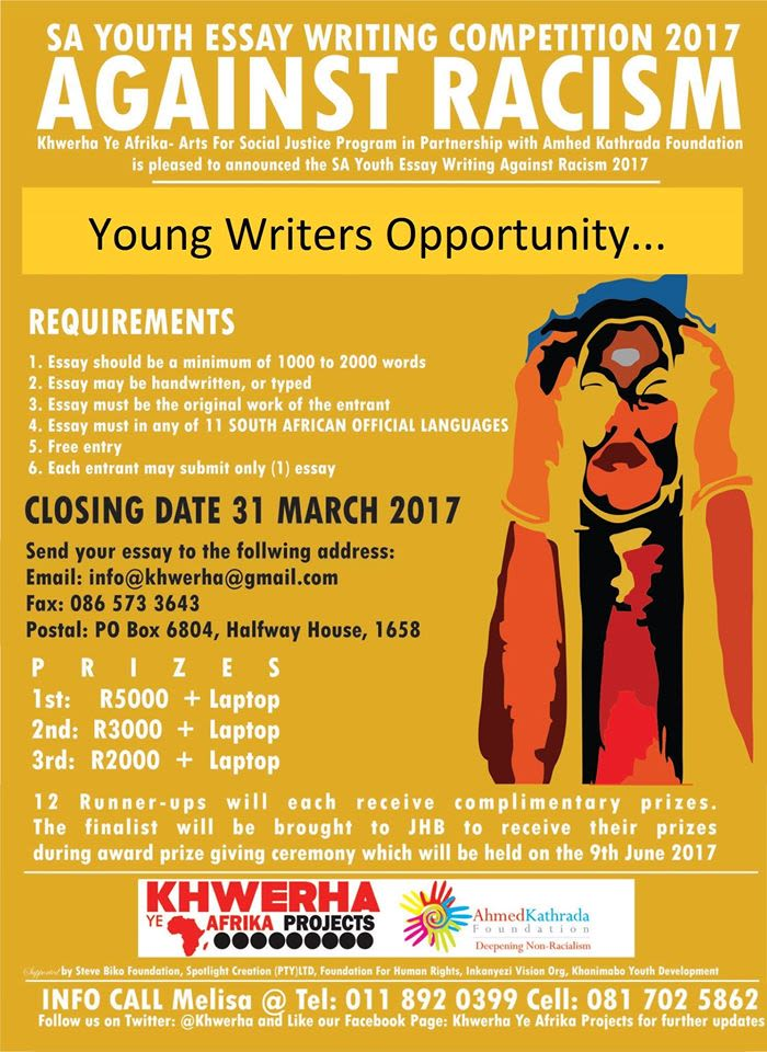 youth essay competition against racism for more information contact melissa on 011 892 0399 or 081 702 5862