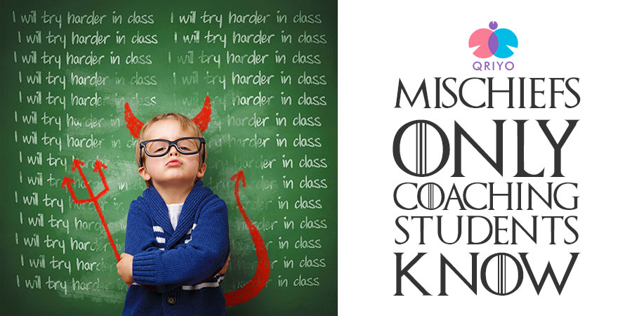 5 Mischiefs only coaching students know