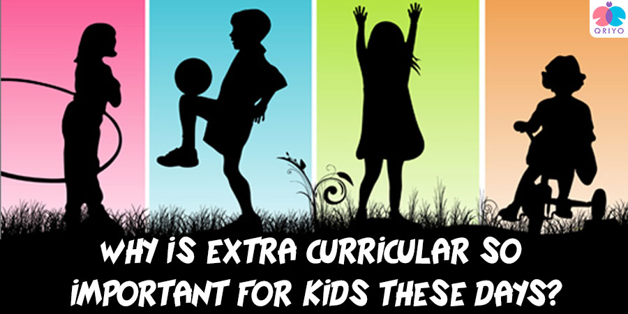 Why is extra curricular so important for kids these days?