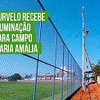 Em Curvelo, Campo Maria Amália recebeu iluminação