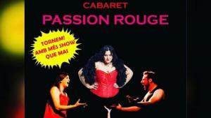 Cabaret Passion Rouge de nou a l'Escala