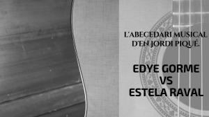 L'abecedari d'en Jordi Piqué - Eydie Gorme vs EstelaRaval