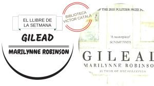 El llibre de la setmana - Gilead (Marilynne Robinson)