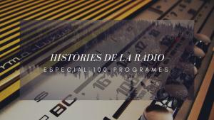 Històries de la Ràdio 13/06/17