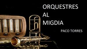Orquestres al Migdia - Edmundo Ros