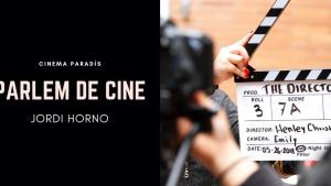 Parlem de Cine - Jordi Horno