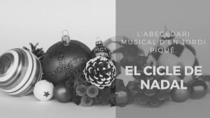L'abecedari musical d'en Jordi Piqué - Música de Nadal