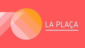La Plaça (social) 05/03/20
