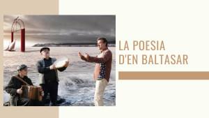 La poesia d'en Baltasar - Cant 12 de les cançons de rem i de vela ( Josep Mª de Segarra)