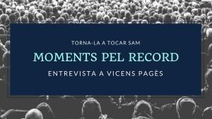 Moments pel Record - Vicens Pagès