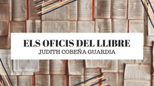 Els oficis del llibre - Núria Esponella