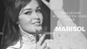 L'abecedari musical d'en Jordi Piqué - Marisol