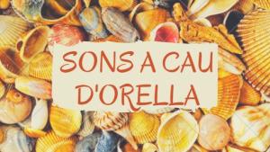 Sons A Cau d'Orella 17/09/17