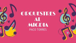 Orquestres al Migdia - Augusto Algueró