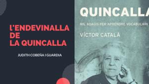 L'endevinalla de la quincalla - Jornals i feina