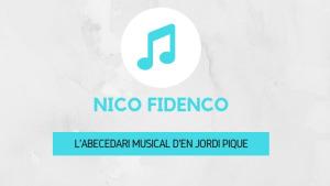 L'abecedari musical d'en Jordi Piqué - Nico Fidenco