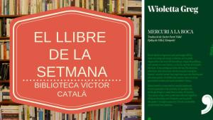 El llibre de la setmana - Mercuri a la boca (Wioletta Greg)