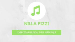 L'abecedari musical d'en Jordi Piqué - Nilla Pizzi