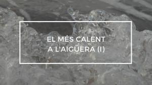 El més calent a l'aigüera (I) 05/10/18