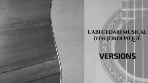 L'abecedari musical d'en Jordi Piqué - Versiona