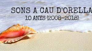 Sons A Cau d'Orella 12/08/18