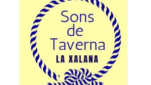 Sons de Taverna - La Xalana