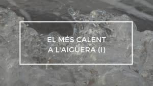 El més calent a l'aigüera (I) 01/10/18