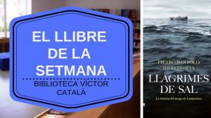 El llibre de la setmana - Llàgrimes de sal (Lidia Tilotta i Bartolo)