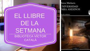 Ell llibre de la setmana - Universidad para asesinos (Petros Márkaris)
