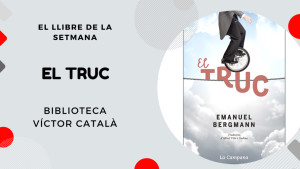 El llibre de la setmana - El truc (Emanuel Bergmann)