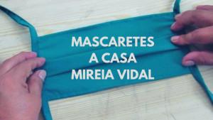 Mascaretes a casa amb Mireia Vidal