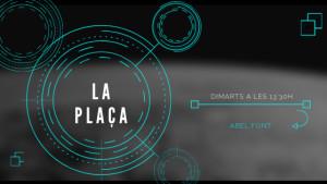 La Plaça (política) 28/01/20