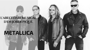 L'abecedari musical d'en Jordi Piqué - Metallica