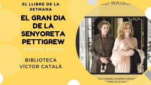 El llibre de la setmana - El gran dia de la senyoreta Pettigrew (Winfred Watson)