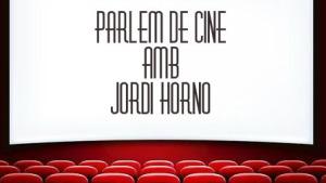 Parlem de Cine 09/03/18