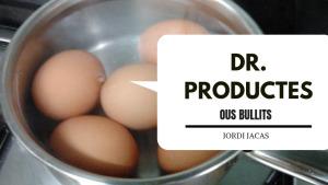 Dr. Productes - Ous bullits