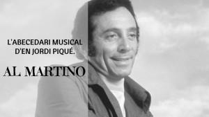 L'abecedari musical d'en Jordi Piqué - Al Martino