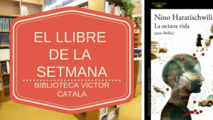 El llibre de la setmana - La octava vida  (Nino Haratischwili)