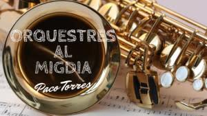 Orquestres al Migdia - Pasadena Roof Orquestra