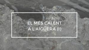 El més calent a l'aigüera (I) 12/09/18
