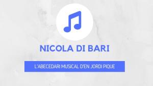 L'abecedari musical d'en Jordi Piqué - Nicola di Bari