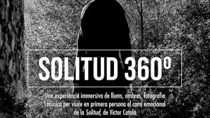 Nova oportunitat per veure l'espectacle Solitud 360º