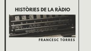 Històries de la Ràdio 12/03/19